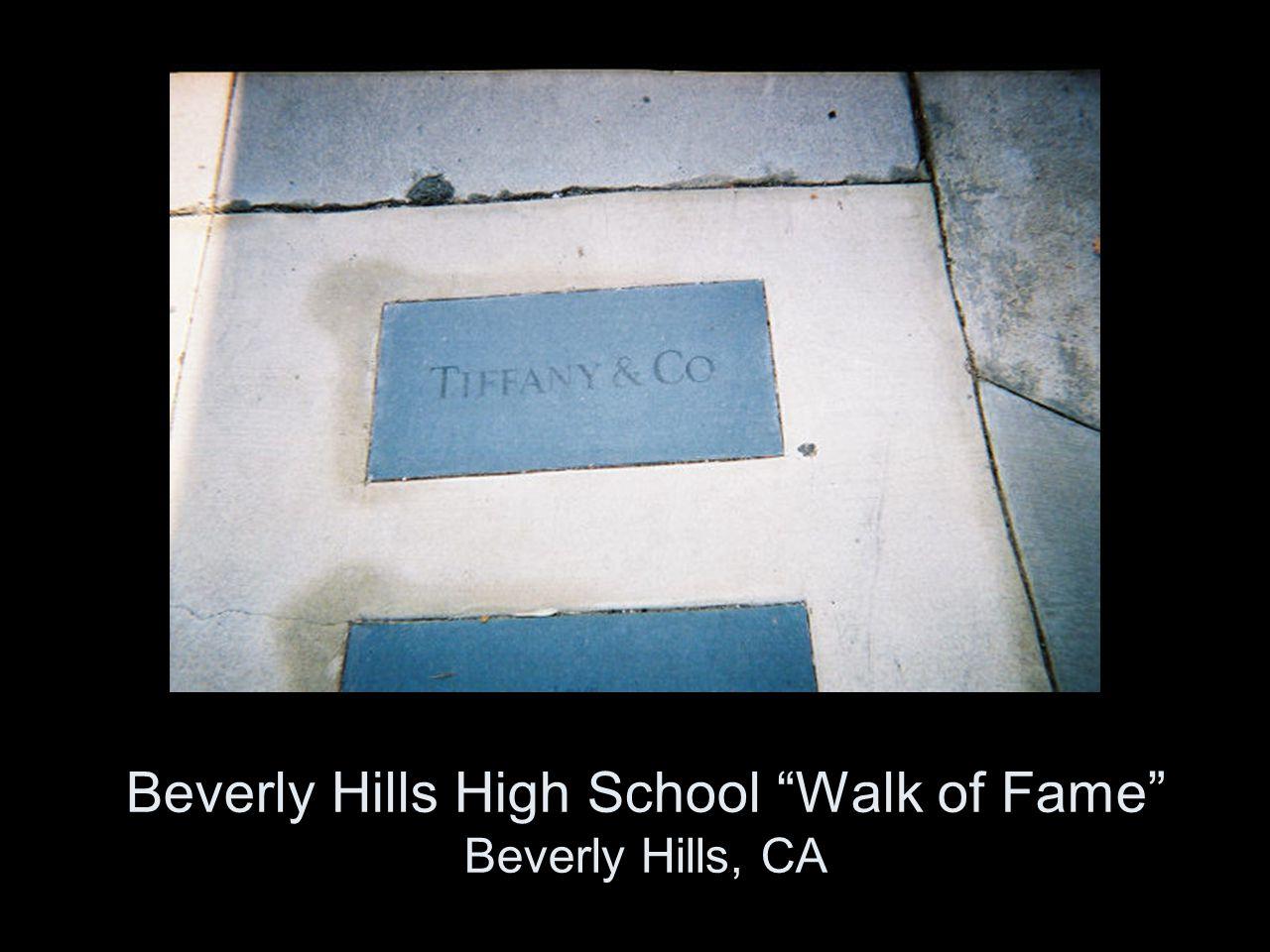 Beverly Hills High School Walk of Fame Beverly Hills, CA