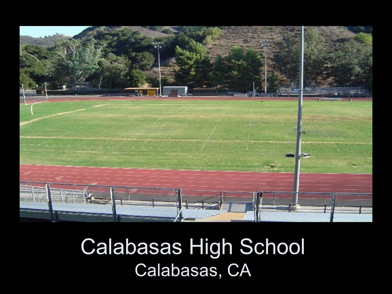Calabasas High School Calabasas, CA