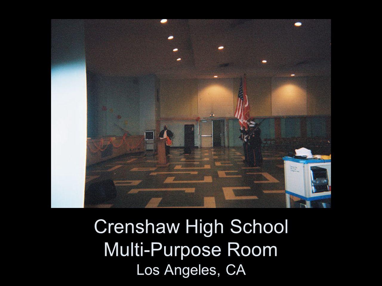 Crenshaw High School Multi-Purpose Room Los Angeles, CA