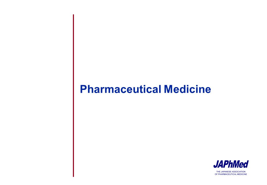 18 Outline of Pharmaceutical Medicine Program proposed by JAPhMed Scope of the Program u Accreditation system compatible with CEPM of IFAPP u Curriculum with practical case studies u Appraisal of the qualification by an external accredited body u Structured continuing education throughout a pharmaceutical physicians career u Globally harmonized with IFAPP standard Program Content u Pharmaceutical Medicine curriculum is comprised with following two parts 1.Basic Program Principally covers the core curriculum of IFAPP syllabus in Pharmaceutical Medicine Suitable for entry class investigators who will conduct clinical trials 2.Advanced Program Workshop with case studies by the trainers with practical experiences
