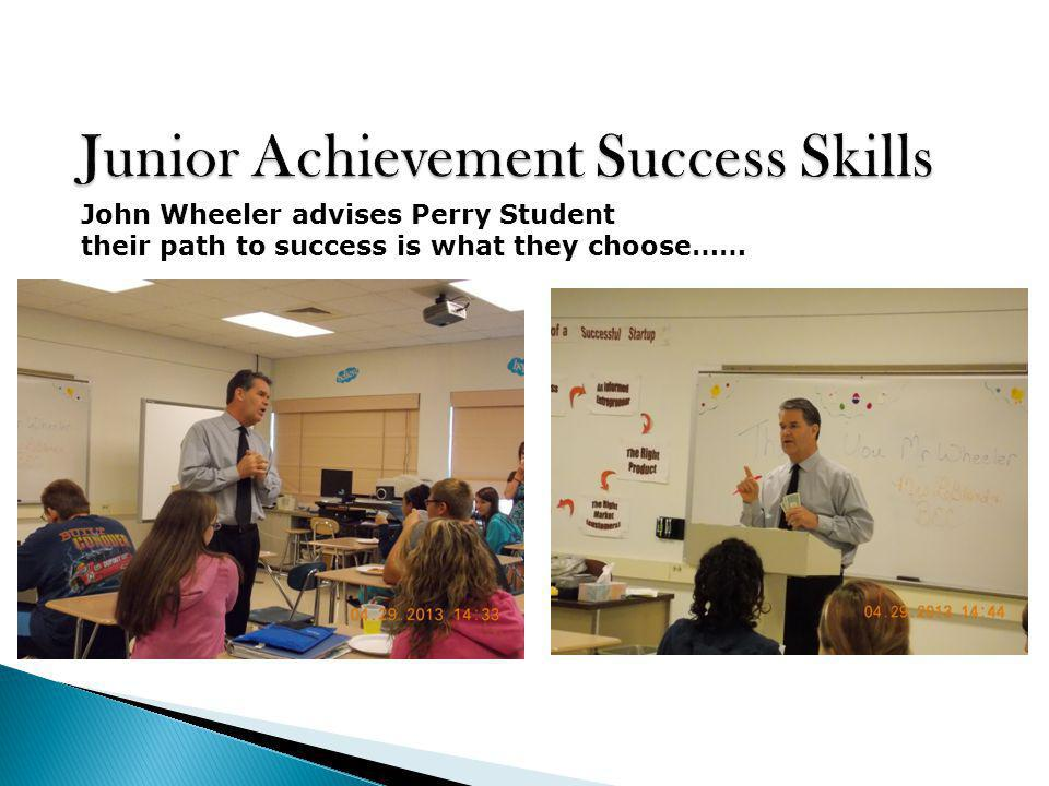 John Wheeler advises Perry Student their path to success is what they choose……