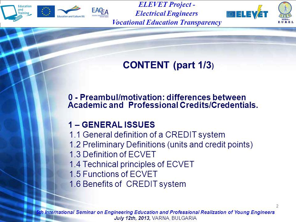 2 0 - Preambul/motivation: differences between Academic and Professional Credits/Credentials.