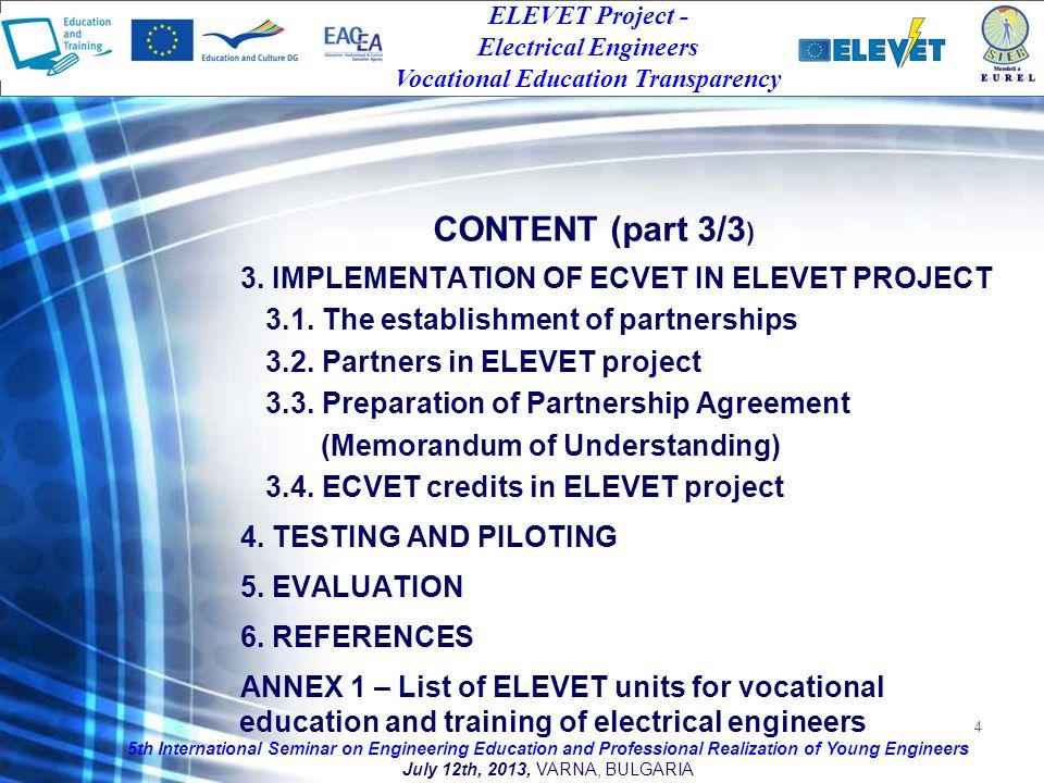 4 3. IMPLEMENTATION OF ECVET IN ELEVET PROJECT 3.1.
