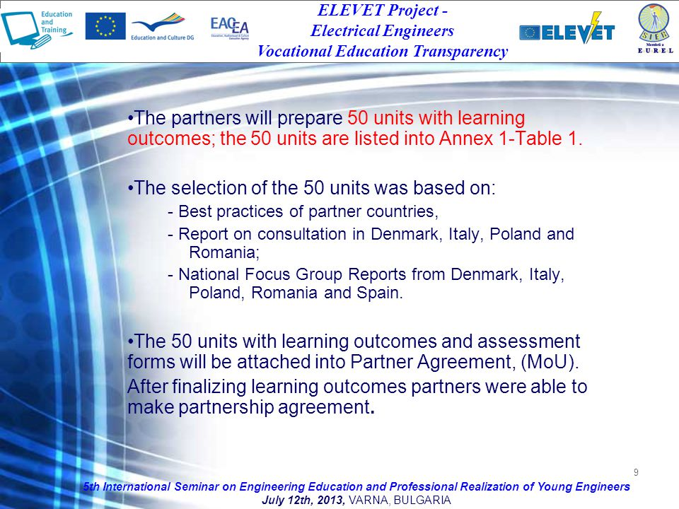 9 The partners will prepare 50 units with learning outcomes; the 50 units are listed into Annex 1-Table 1.