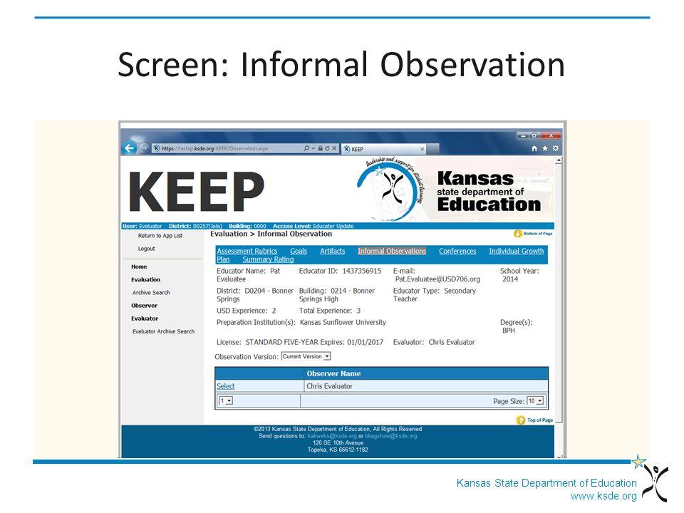 Kansas State Department of Education www.ksde.org Screen: Informal Observation