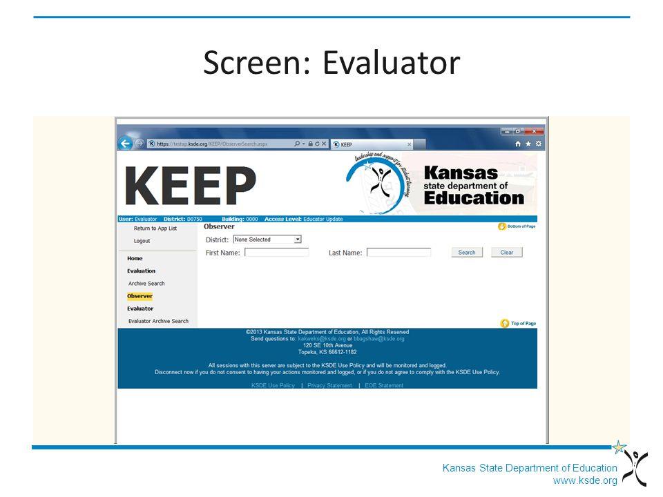 Kansas State Department of Education www.ksde.org Screen: Evaluator