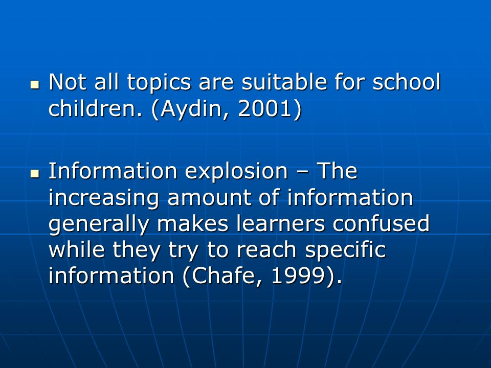 Not all topics are suitable for school children.