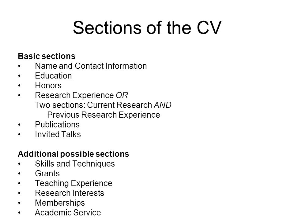 Parts of the CV: TALKS SEMINAR TALKS Invited Speaker, Title of Talks, Institution, Location, Date [This is an example of a category that might exist for one person and not for another.