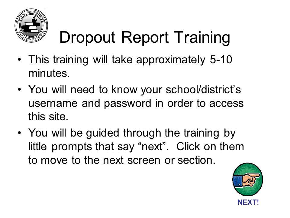 Dropout Report Training NEXT.