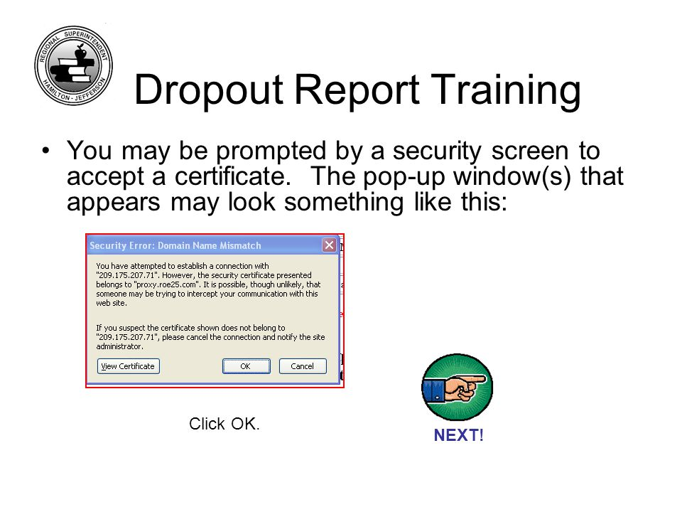 You may be prompted by a security screen to accept a certificate.