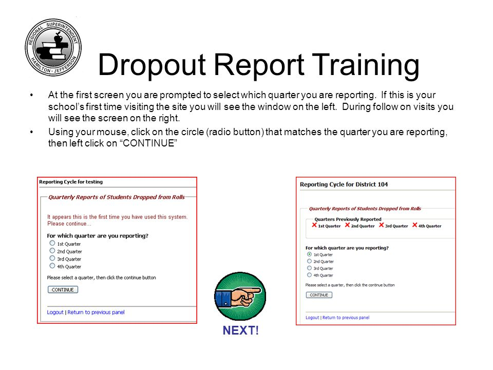 If you have no students to report: Click No and then logout.