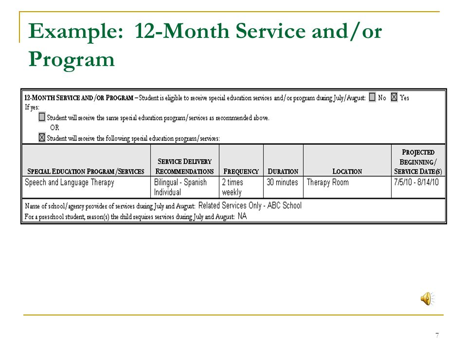 6 12-Month Service and/or Program Same as 10-month recommendation or different If different, identify service and/or program Service delivery recommen