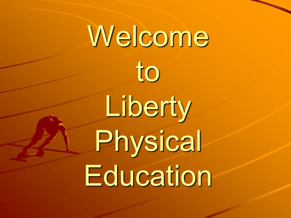 Welcome to Liberty Physical Education