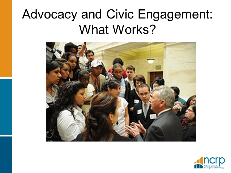 Advocacy and Civic Engagement: What Works?