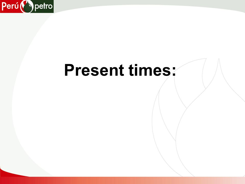 Present times: