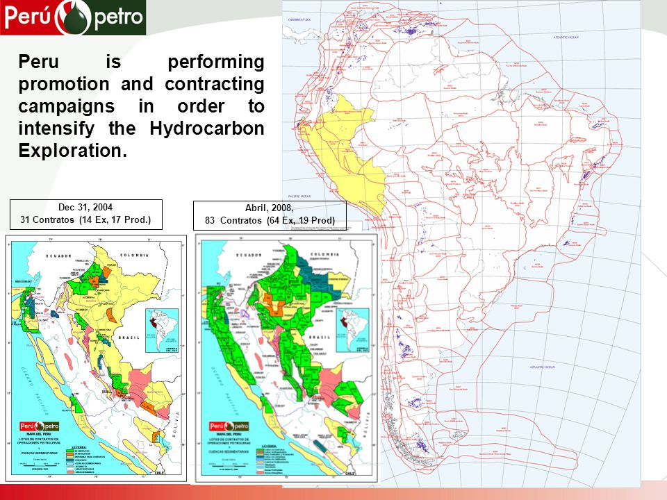 Peru is performing promotion and contracting campaigns in order to intensify the Hydrocarbon Exploration.