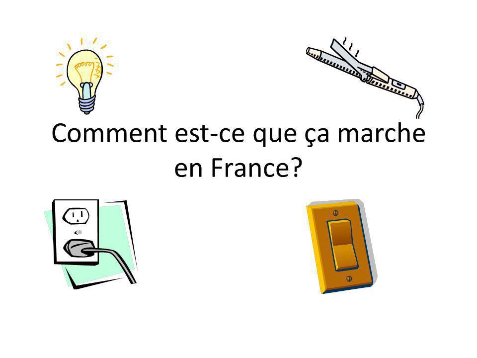 Comment est-ce que ça marche en France