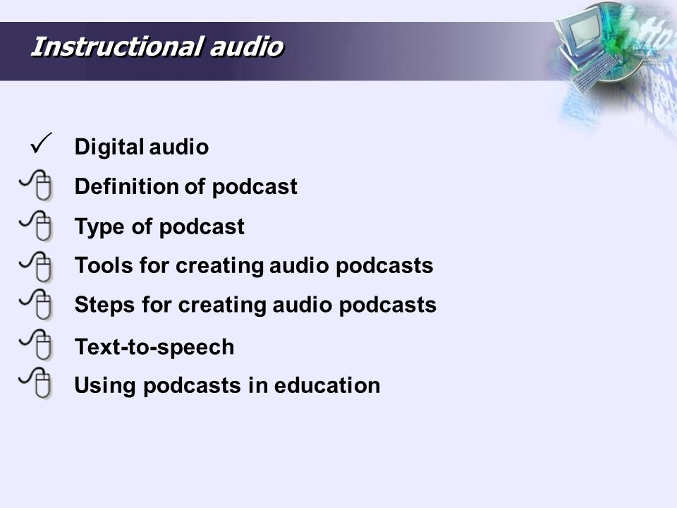 Using podcasts in education Uses of podcasting in learning and teaching are: Recording of lectures.