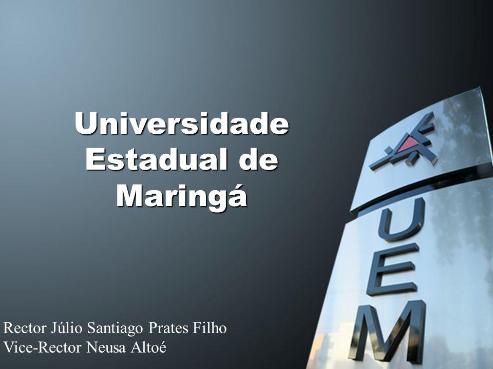 Universidade Estadual de Maringá Rector Júlio Santiago Prates Filho Vice-Rector Neusa Altoé
