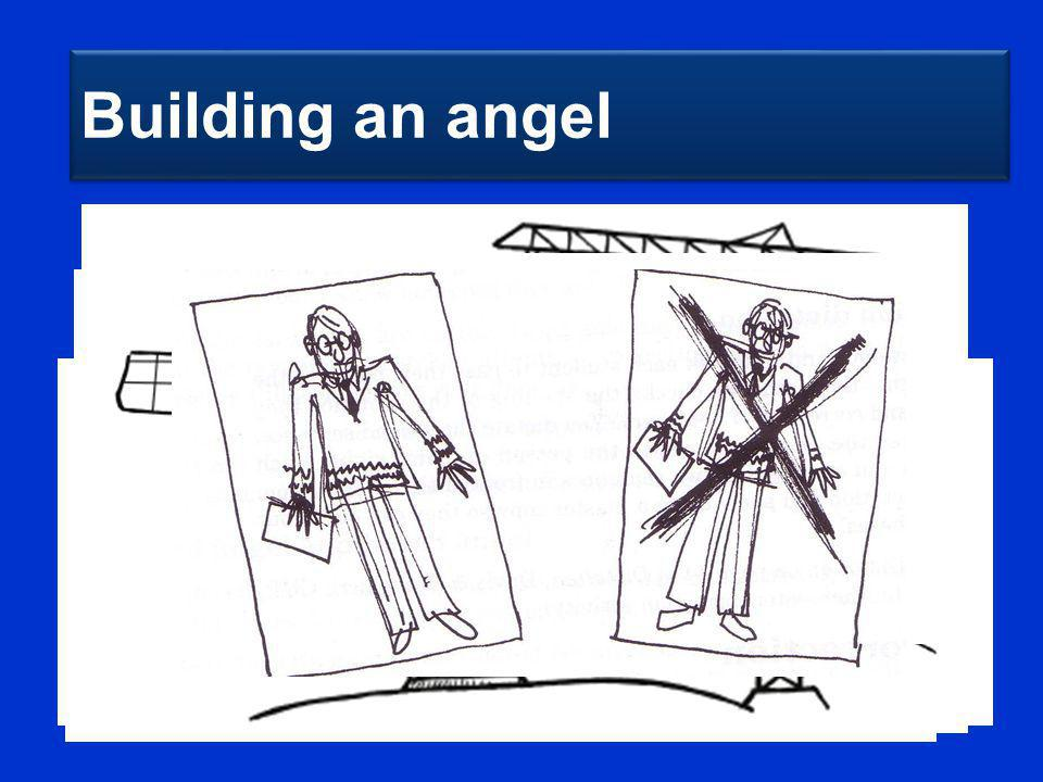 Building an angel