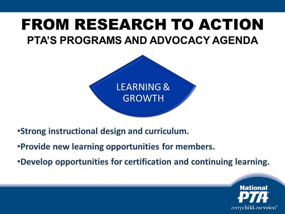 FROM RESEARCH TO ACTION PTAS PROGRAMS AND ADVOCACY AGENDA Strong instructional design and curriculum.