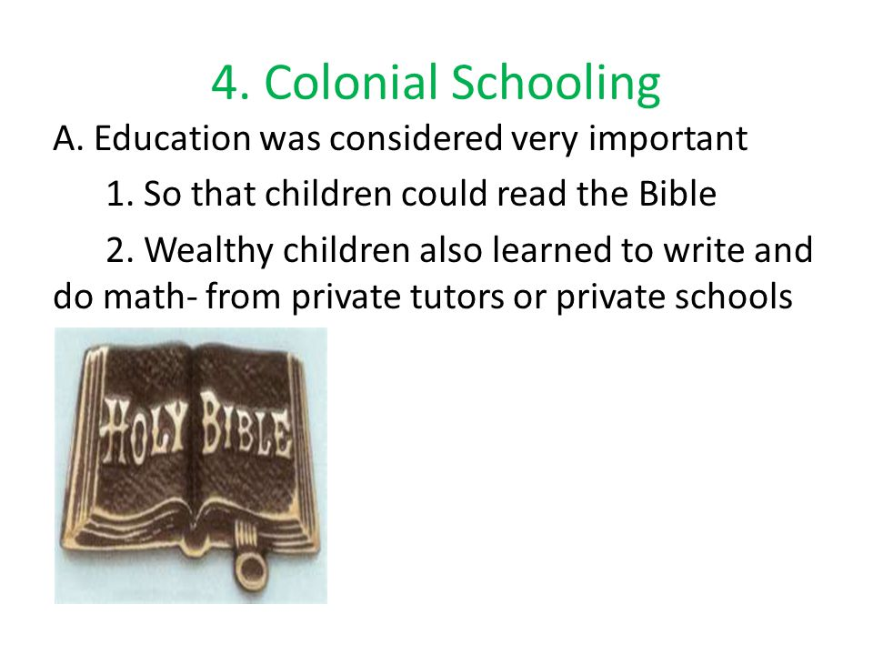 4.Colonial Schooling 3.