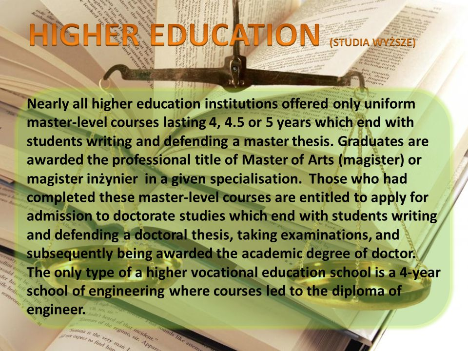 Nearly all higher education institutions offered only uniform master-level courses lasting 4, 4.5 or 5 years which end with students writing and defen