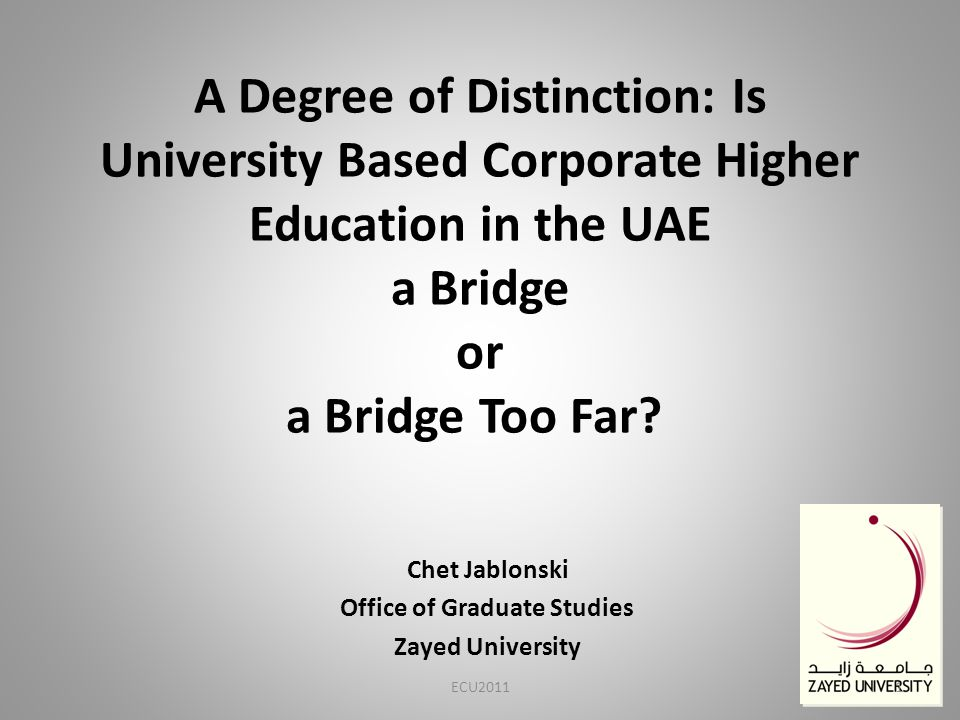 A Degree of Distinction: Is University Based Corporate Higher Education in the UAE a Bridge or a Bridge Too Far.