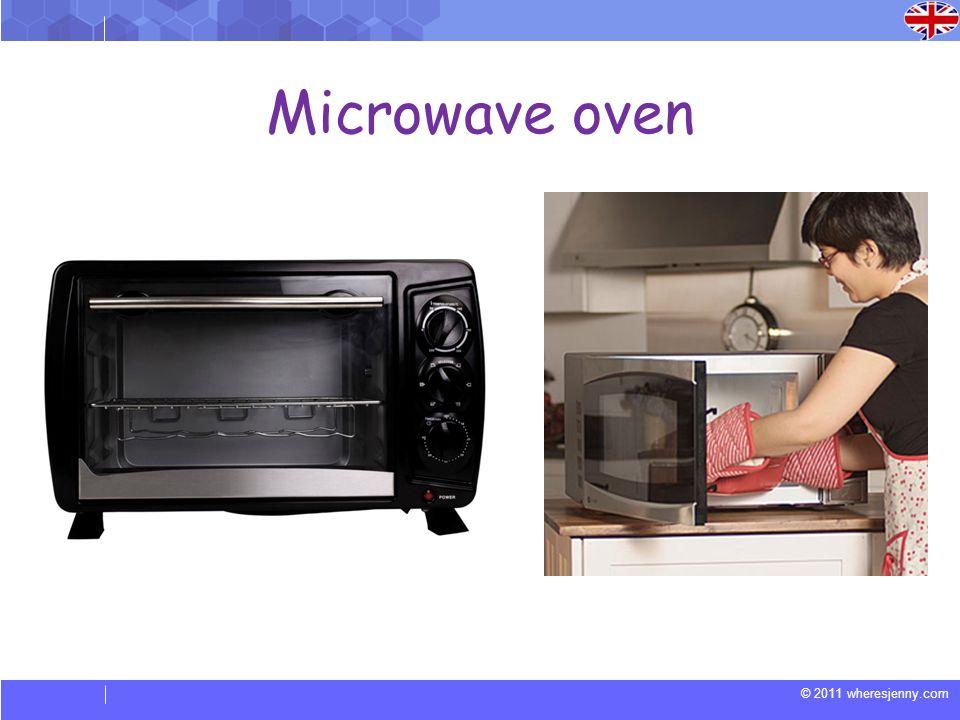 © 2011 wheresjenny.com Microwave oven