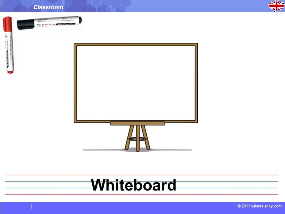 Classroom © 2011 wheresjenny.com Whiteboard