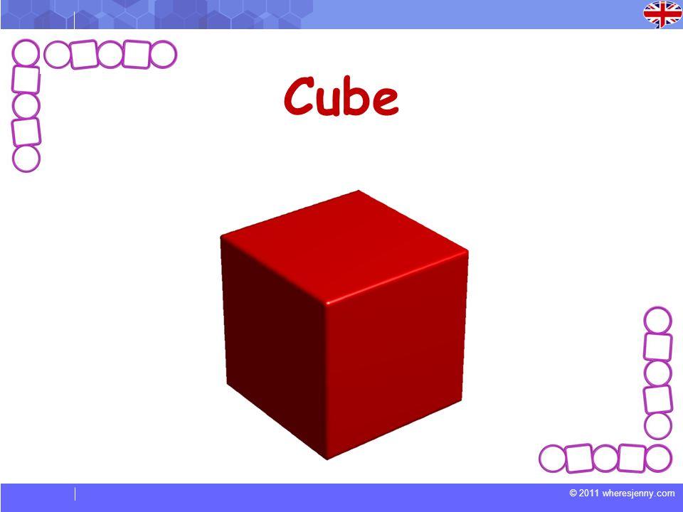 © 2011 wheresjenny.com Cube