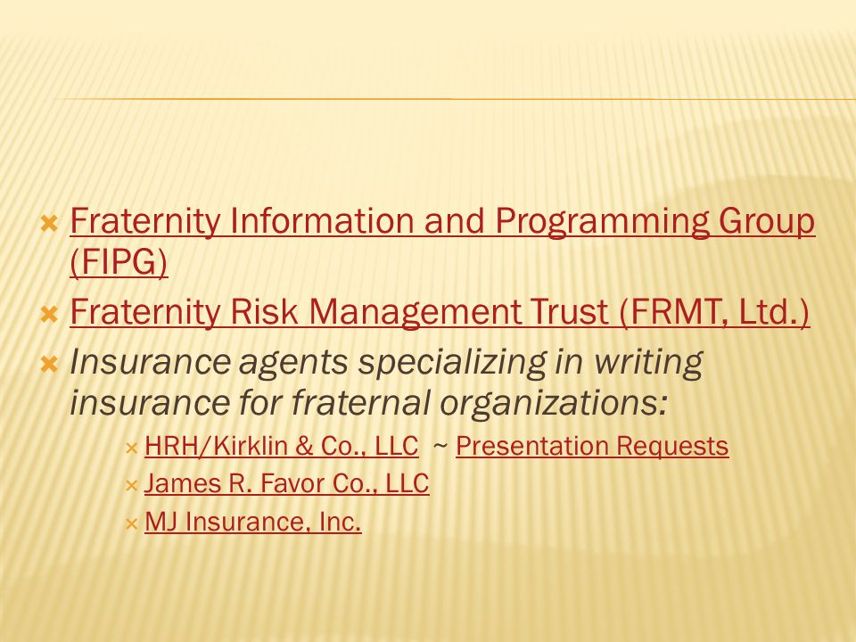 Fraternity Information and Programming Group (FIPG) Fraternity Information and Programming Group (FIPG) Fraternity Risk Management Trust (FRMT, Ltd.)