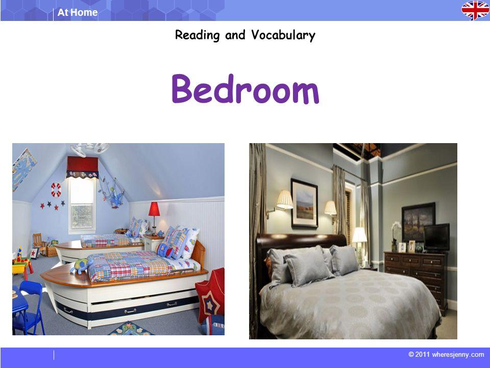 At Home © 2011 wheresjenny.com Bedroom Reading and Vocabulary