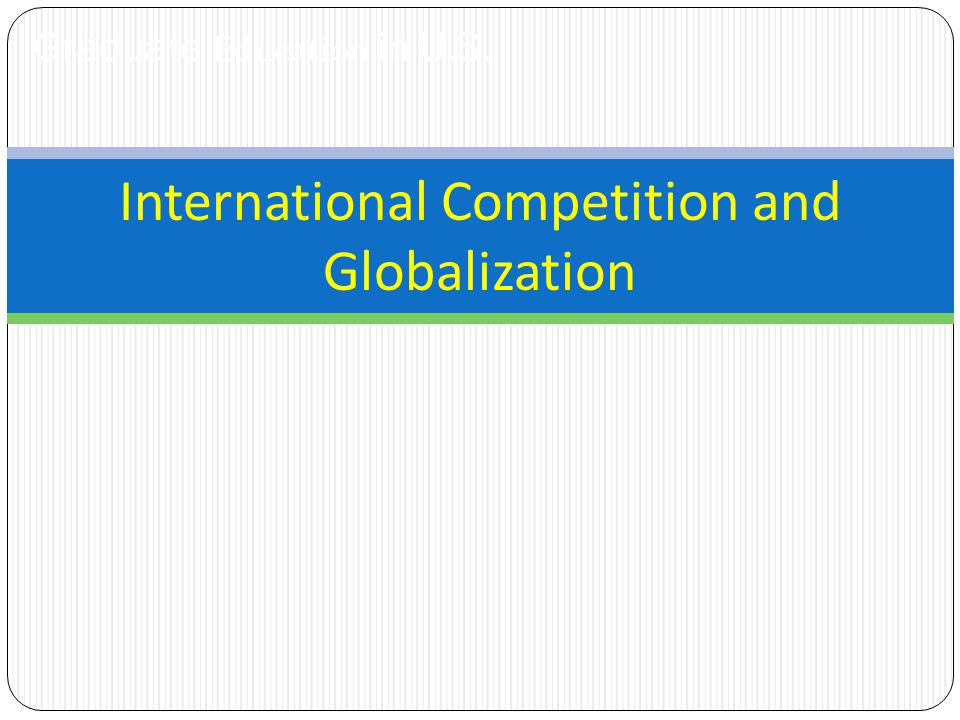 Graduate Education in U.S. International Competition and Globalization