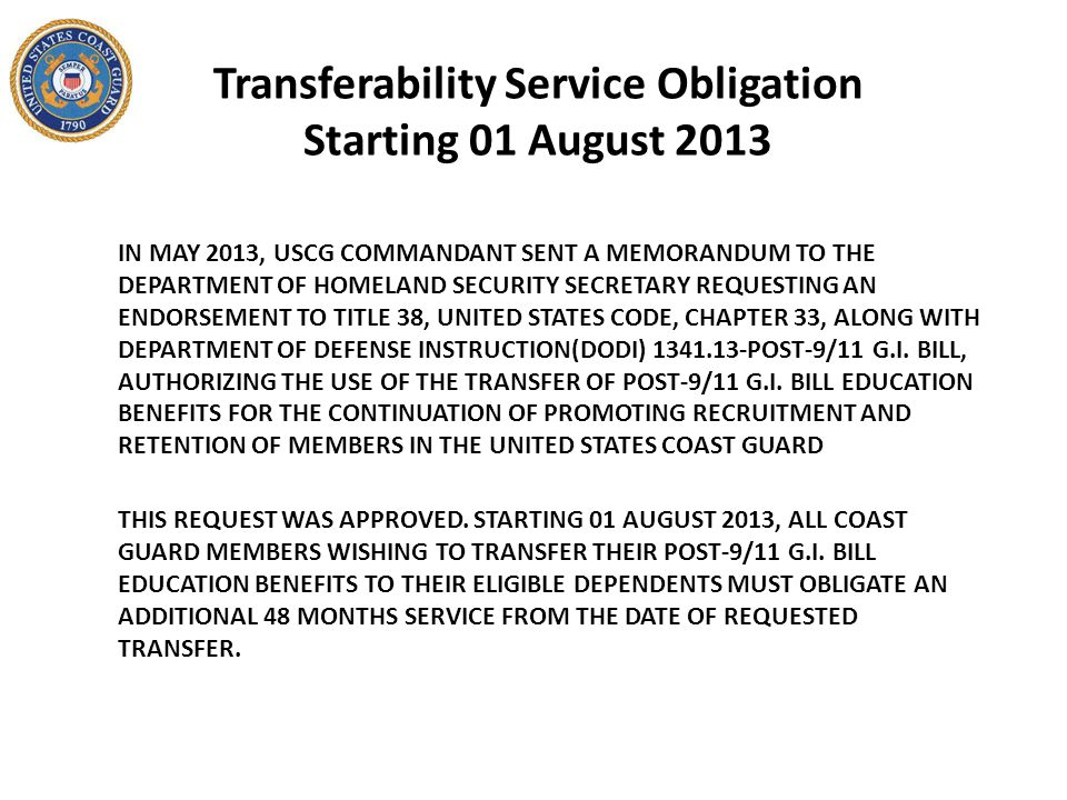 Transferability Service Obligation Starting 01 August 2013 THIS REQUEST WAS APPROVED.