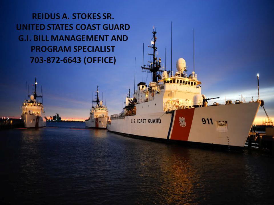 REIDUS A. STOKES SR. UNITED STATES COAST GUARD G.I.
