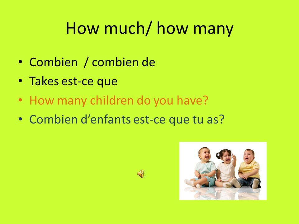 How Comment Takes est-ce que unless followed by être. How is your father Comment est ton père