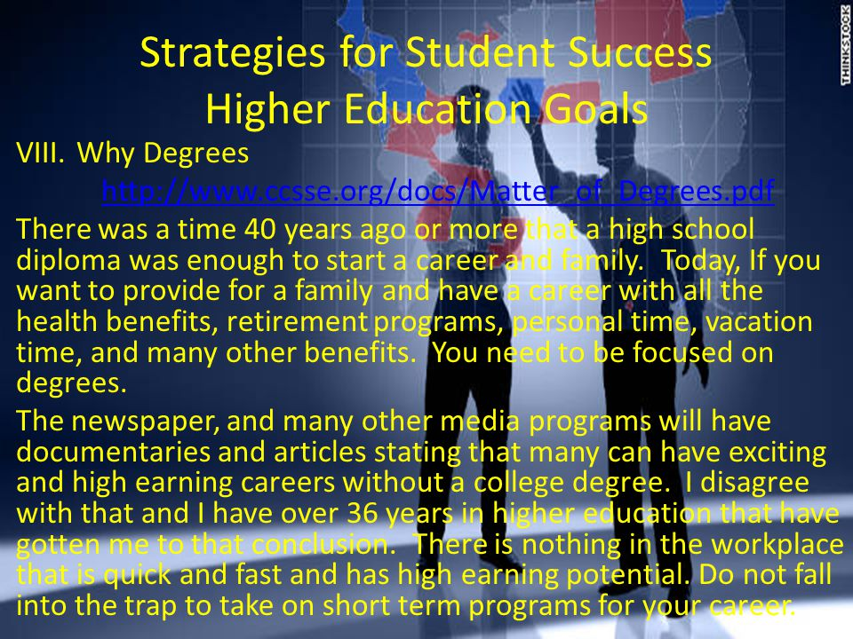 Strategies for Student Success Higher Education Goals VIII.
