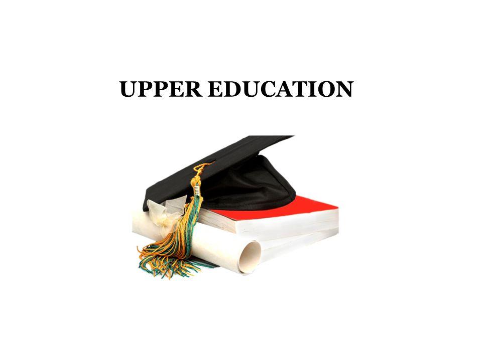 UPPER EDUCATION