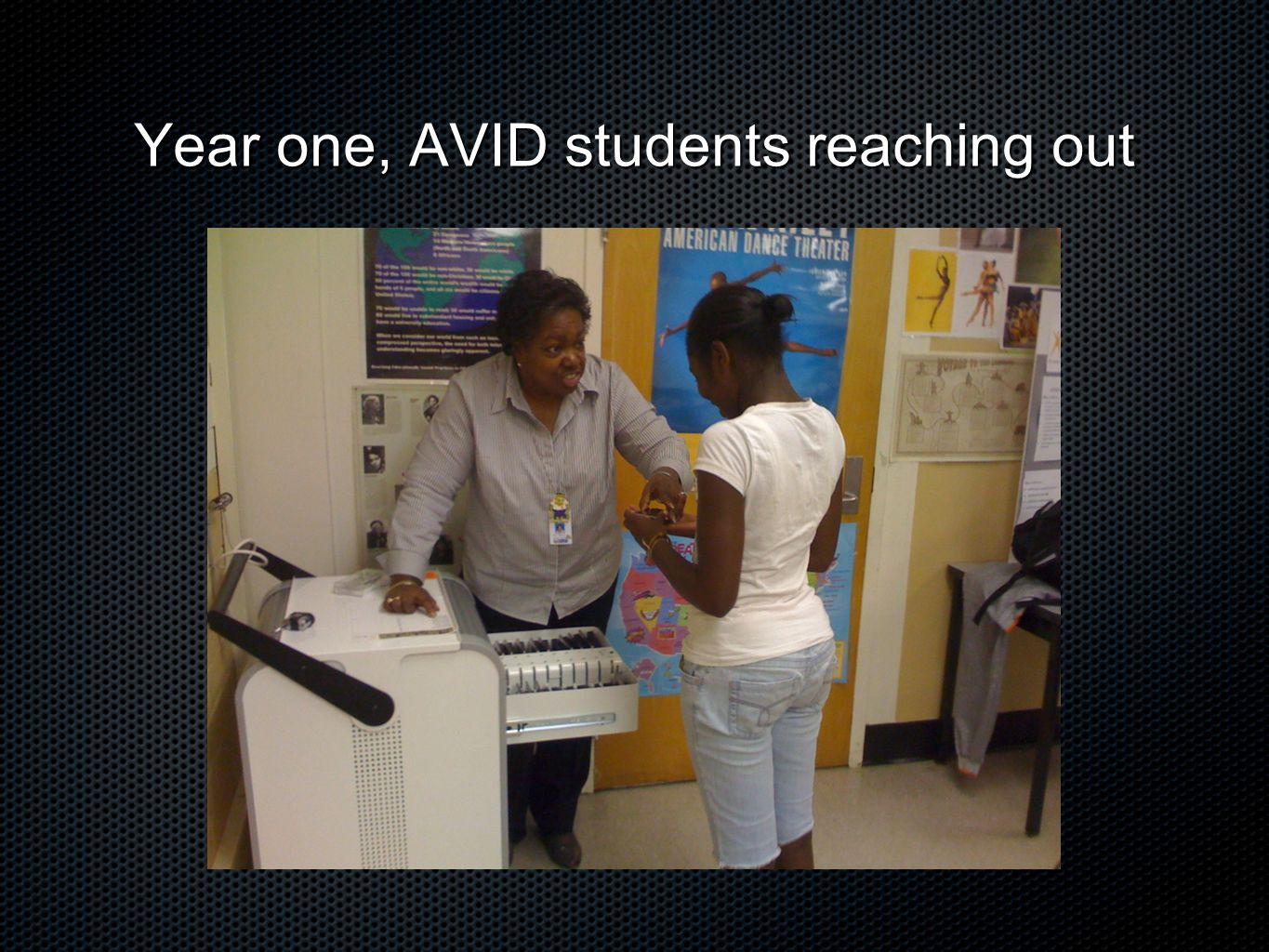 Year one, AVID students reaching out