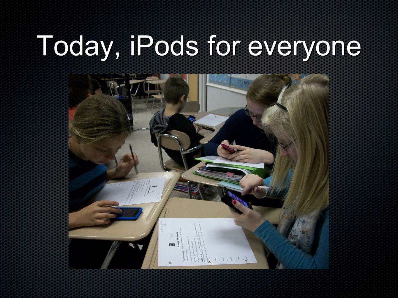 Today, iPods for everyone