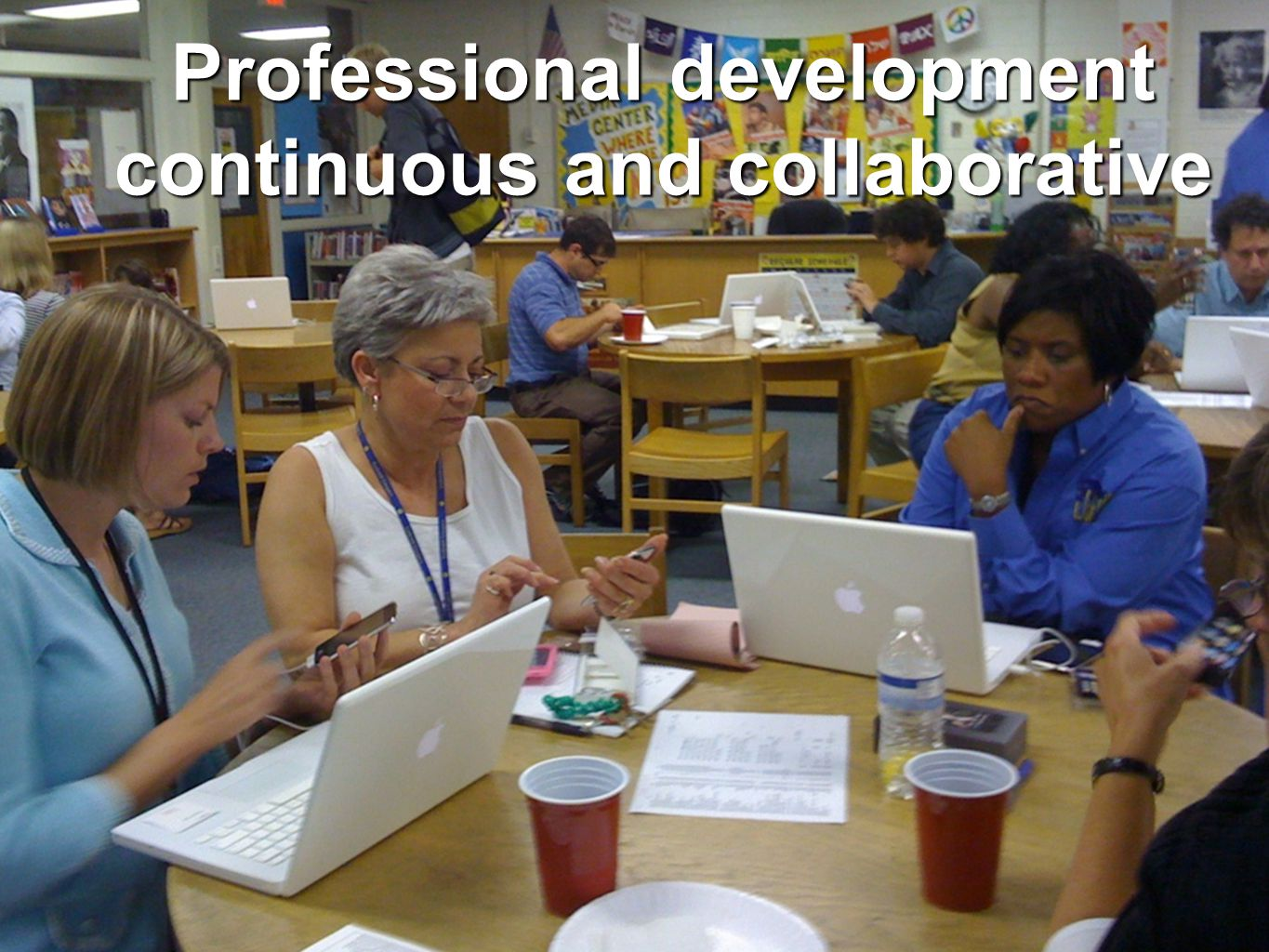 Professional development continuous and collaborative
