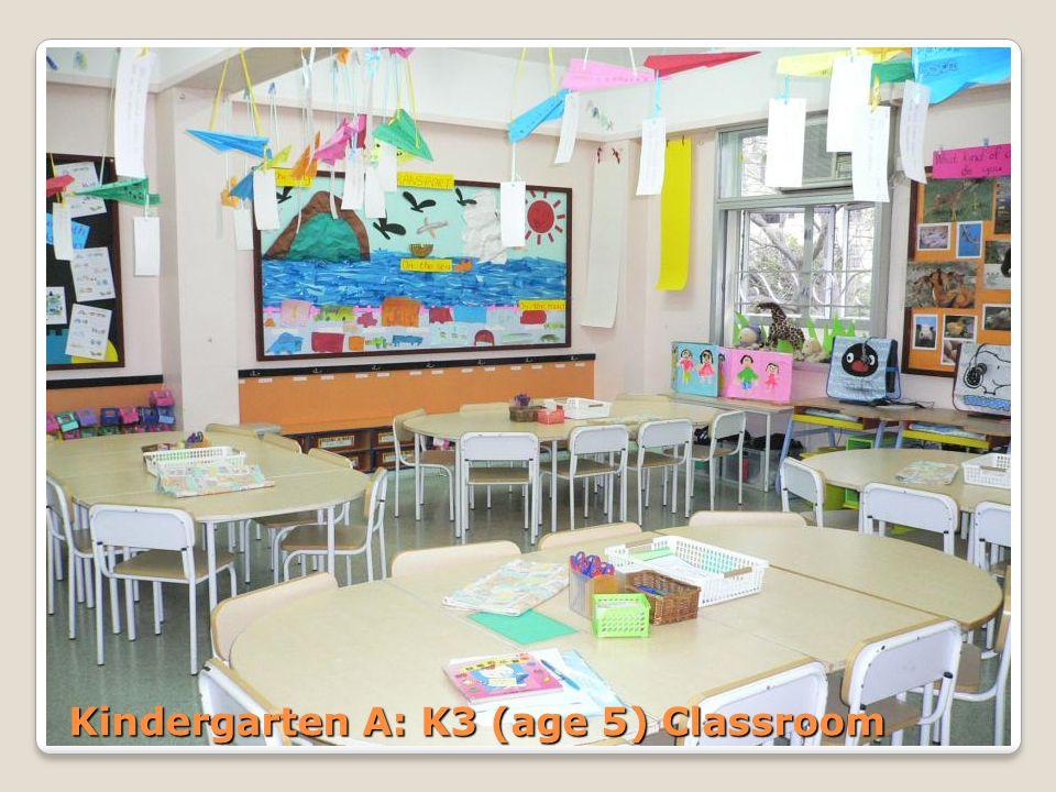 Kindergarten A: K3 (age 5) Classroom