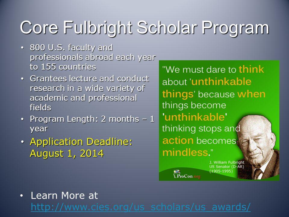 Core Fulbright Scholar Program: Eligibility Essentials U.S.