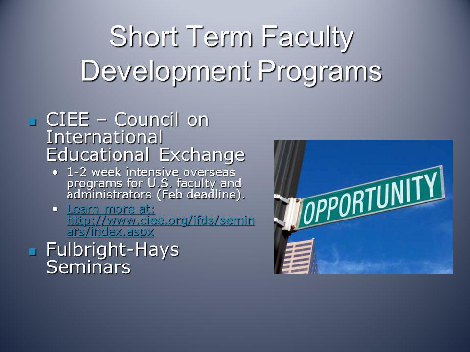 Short Term Faculty Development Programs CIEE – Council on International Educational Exchange CIEE – Council on International Educational Exchange 1-2