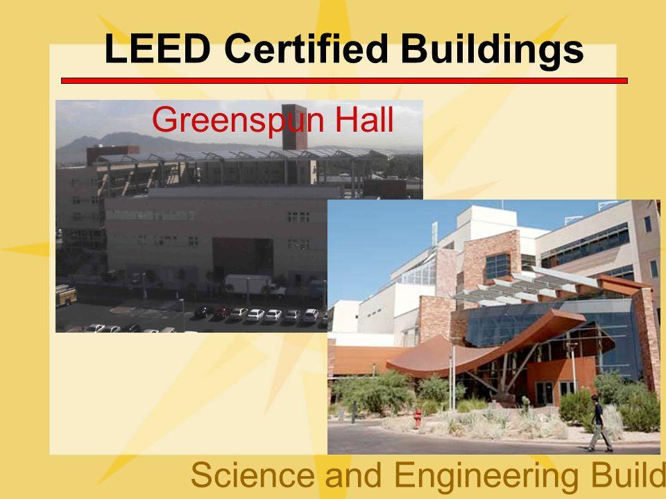 LEED Certified Buildings Science and Engineering Building Greenspun Hall