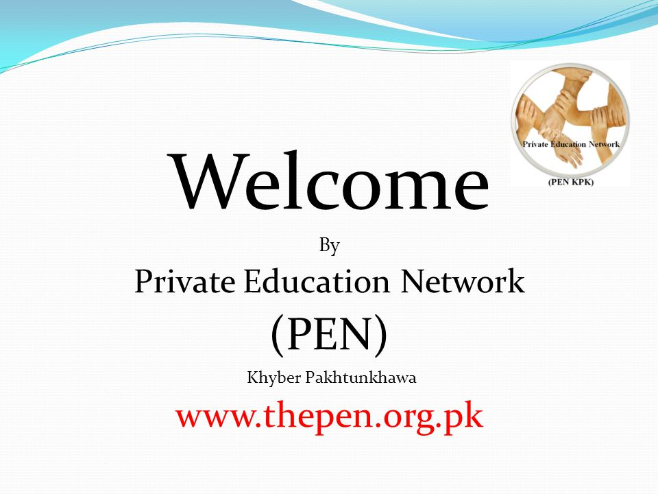 Welcome By Private Education Network (PEN) Khyber Pakhtunkhawa