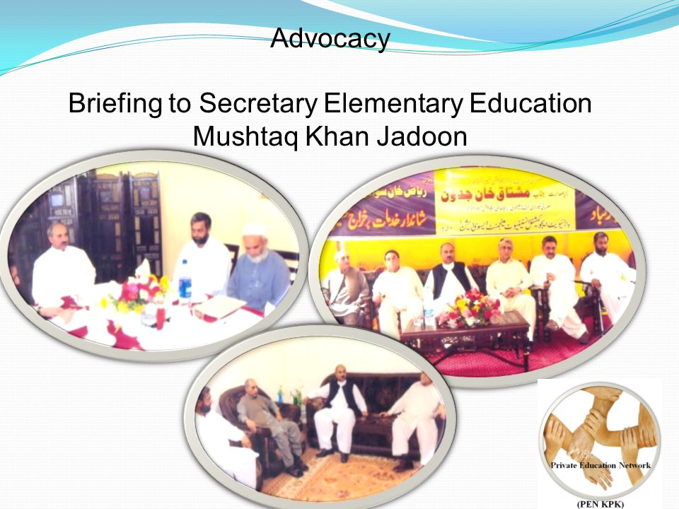 Advocacy Briefing to Secretary Elementary Education Mushtaq Khan Jadoon
