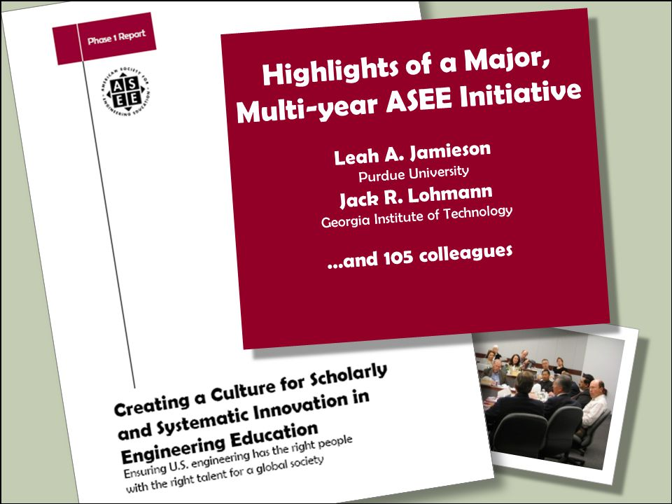 Highlights of a Major, Multi-year ASEE Initiative Leah A.