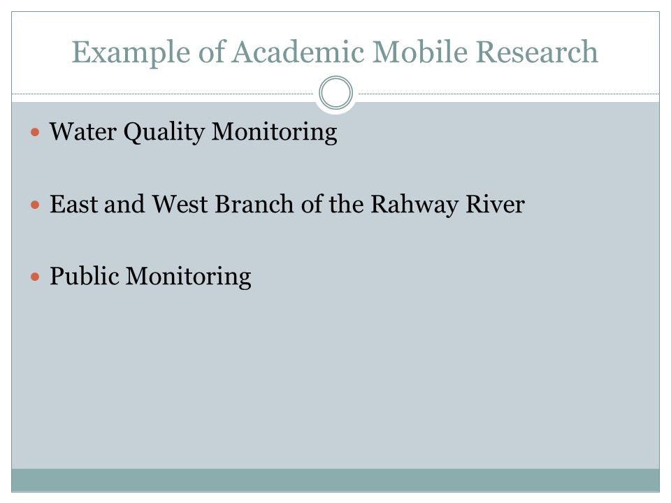 Example of Academic Mobile Research Water Quality Monitoring East and West Branch of the Rahway River Public Monitoring